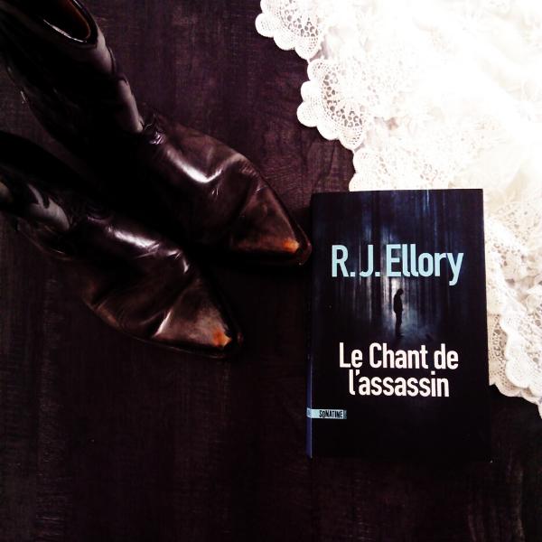 Avis lecture le chant de l'assassin RJ Ellory éditions Sonatine Le Carnet de Jessica Blog littéraire blogueuse littéraire lectrice roman noir littérature
